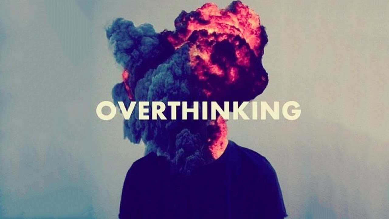 over thinking in dating
